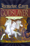 Godslayer: Volume Two of The Sundering
