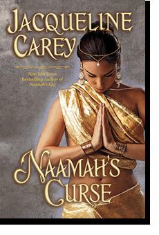Naamah's Curse by Jacqueline Carey