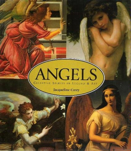 Angels: Celestial Spirits in Art & Legend (Limited Availability)