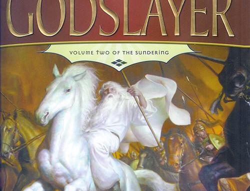 Godslayer: Volume Two of The Sundering
