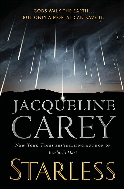 Starless by Jacqueline Carey